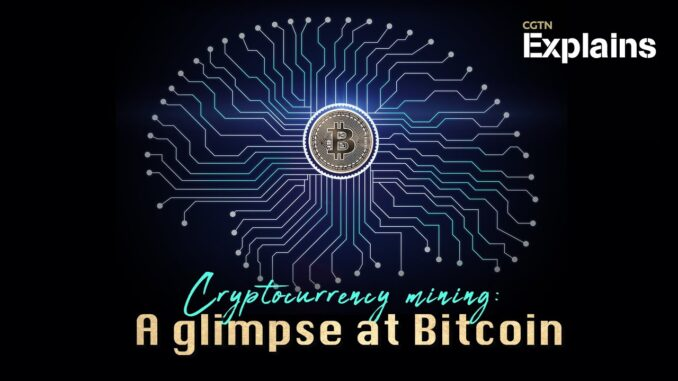 Explainer: Cryptocurrency mining - A glimpse at Bitcoin