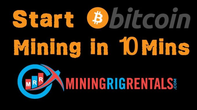 How to rent a cryptocurrency mining rig from miningrigrentals.com in less than 10 minutes